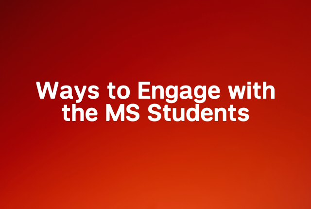 Ways to engage with MS students block